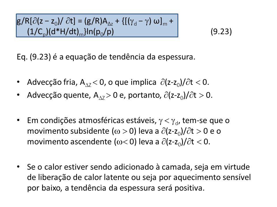 g/R[(z − z0)/ t] = (g/R)A∆z + {[(d − ) ω]m + (1/Cp)(d